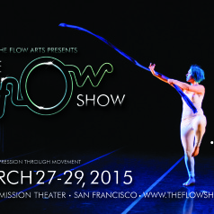 The Flow Show SF 7: March 27-29 2015