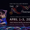 The Flow Show SF 8: April 1-3 2016