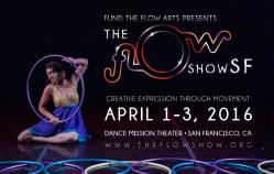 The Flow Show SF 8: April 1-3 2016